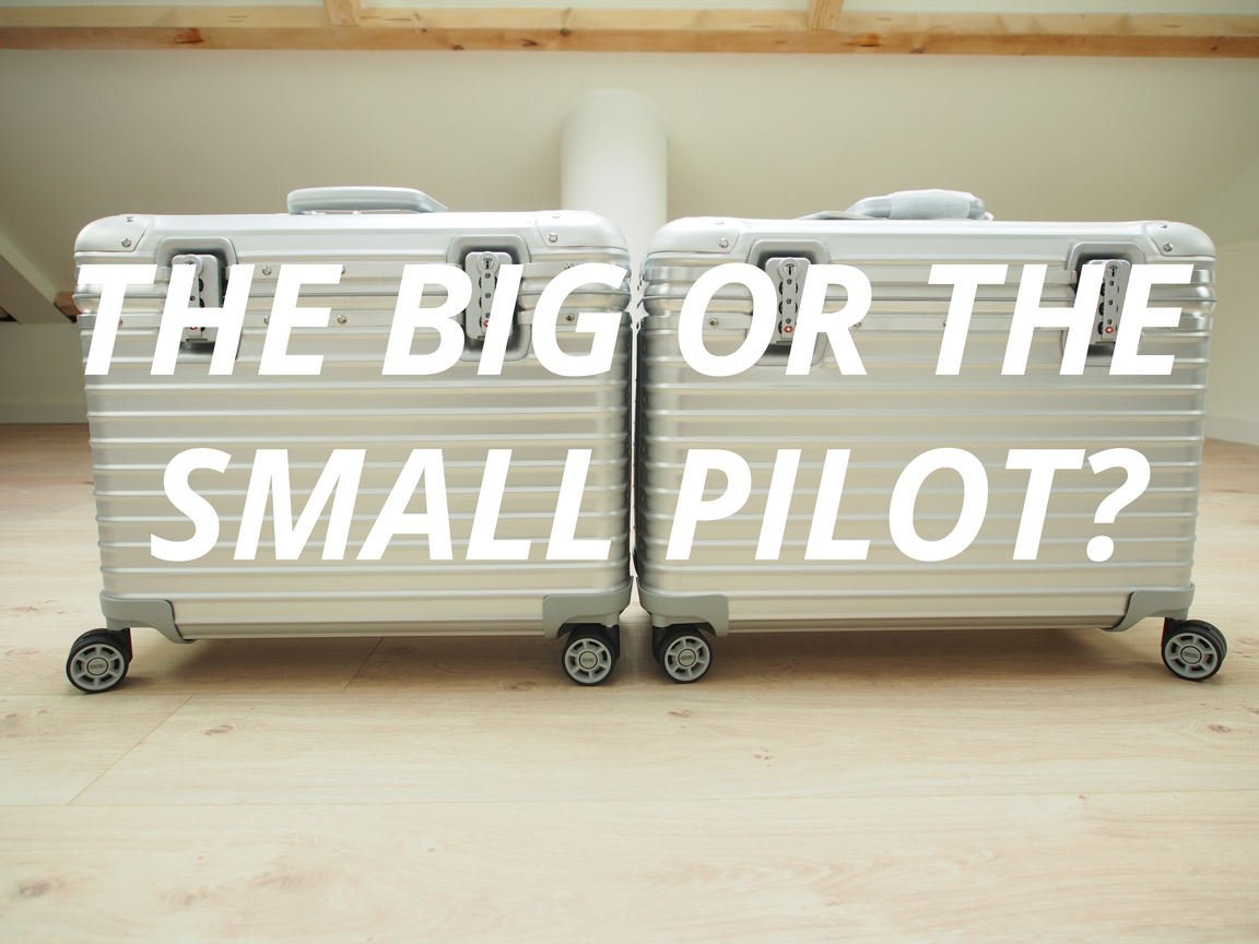 The big or the small Rimowa Pilot?