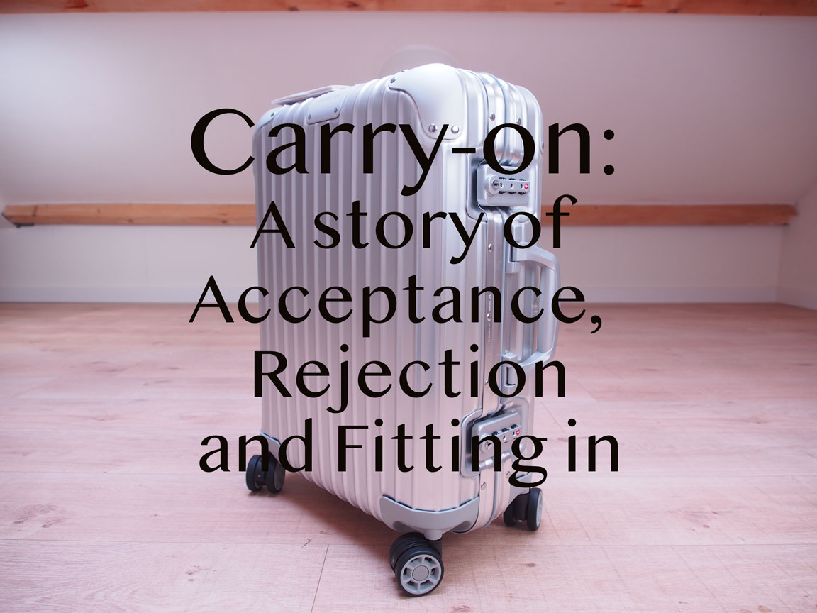 carryonastoryofacceptancerejectionandfittingin